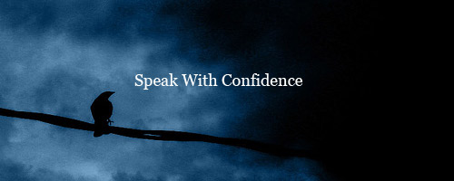 Learn how to speak with confidence